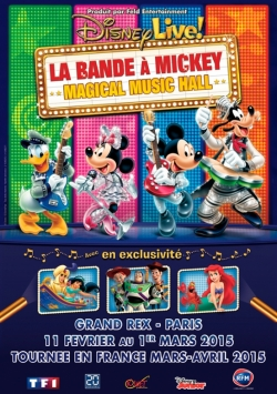 disney-live-2015-la-bande-a-mickey-et-son-magical-music-hall-au-grand-rex-2015